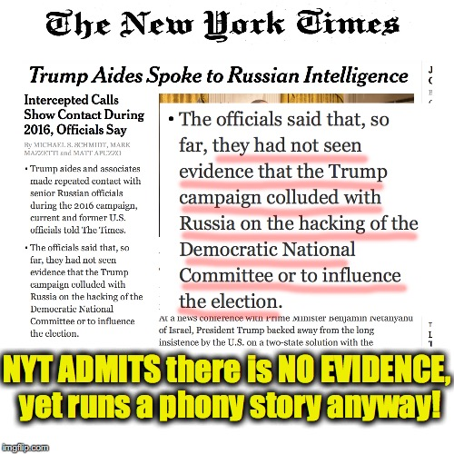 wishful speculation, disguised as 'news' | NYT ADMITS there is NO EVIDENCE, yet runs a phony story anyway! | image tagged in fake news,new york times | made w/ Imgflip meme maker