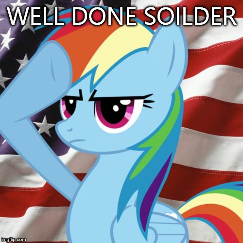 approved! ????  | WELL DONE SOILDER | image tagged in approved | made w/ Imgflip meme maker