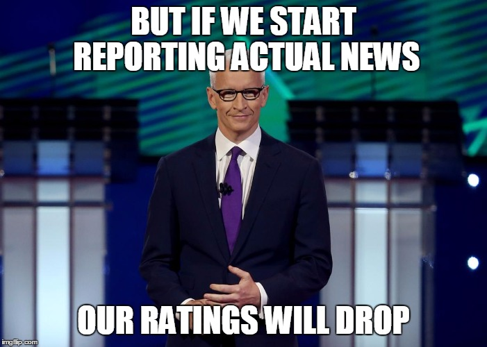Anderson Cooper CNN Debate | BUT IF WE START REPORTING ACTUAL NEWS OUR RATINGS WILL DROP | image tagged in anderson cooper cnn debate | made w/ Imgflip meme maker