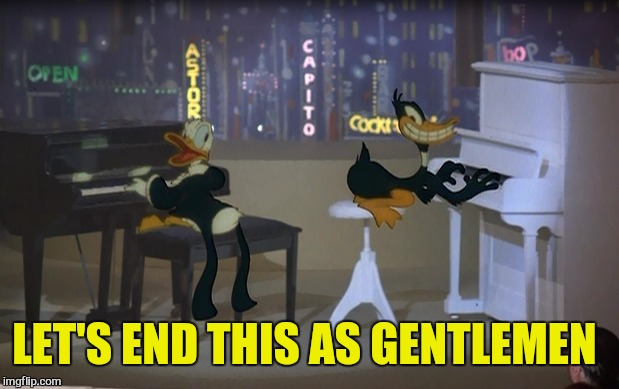 LET'S END THIS AS GENTLEMEN | made w/ Imgflip meme maker