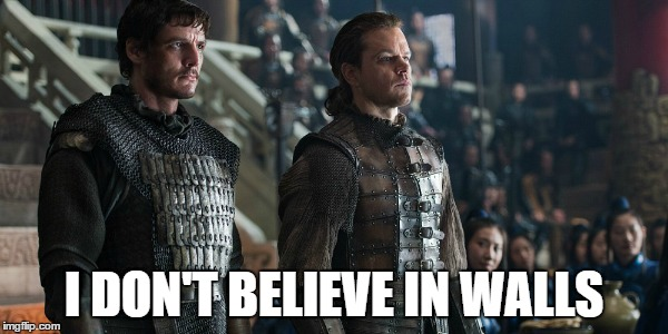 I DON'T BELIEVE IN WALLS | image tagged in matt damon | made w/ Imgflip meme maker