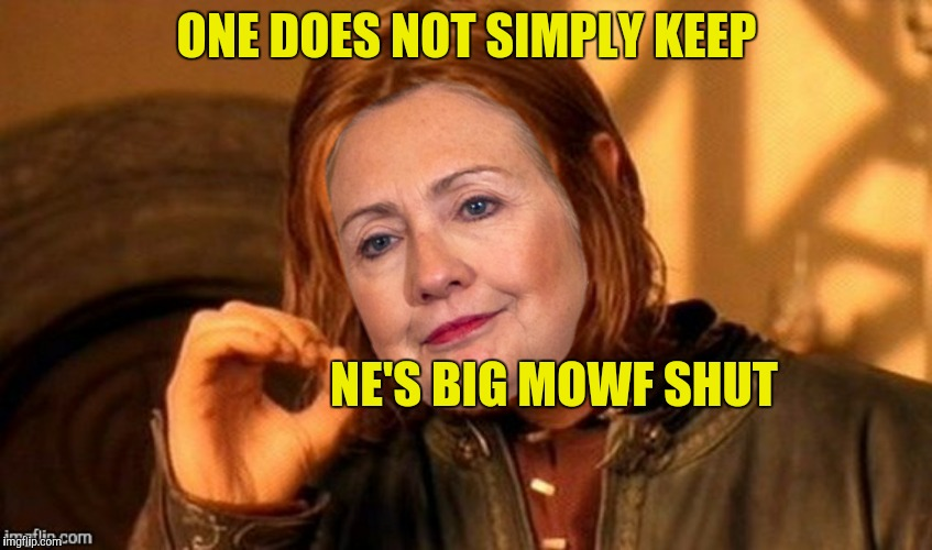ONE DOES NOT SIMPLY KEEP NE'S BIG MOWF SHUT | made w/ Imgflip meme maker
