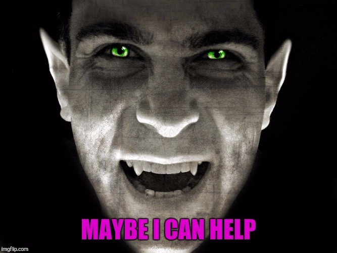 MAYBE I CAN HELP | made w/ Imgflip meme maker