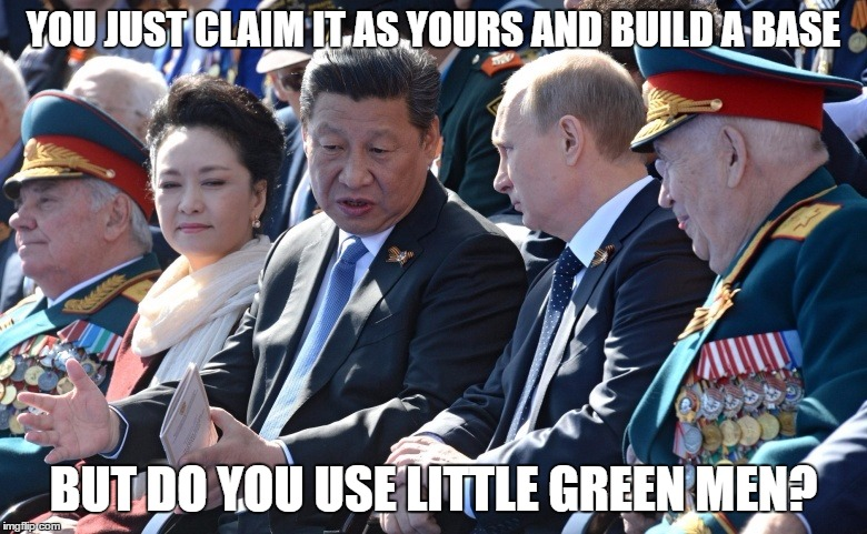 china | YOU JUST CLAIM IT AS YOURS AND BUILD A BASE BUT DO YOU USE LITTLE GREEN MEN? | image tagged in china | made w/ Imgflip meme maker