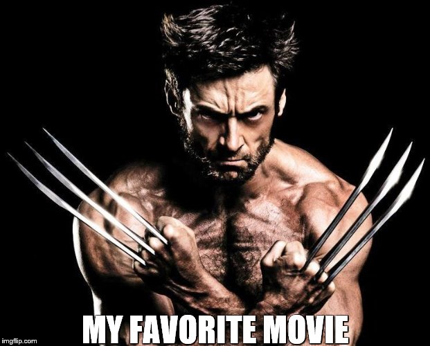 MY FAVORITE MOVIE | made w/ Imgflip meme maker