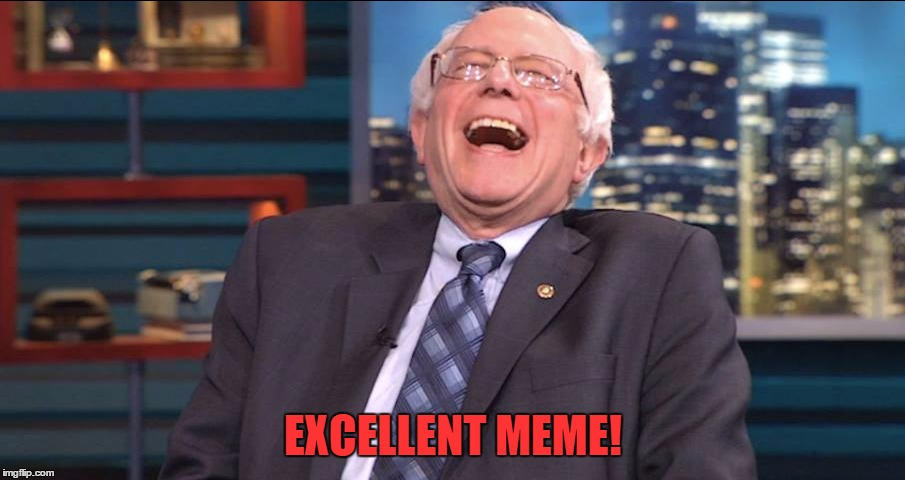 EXCELLENT MEME! | made w/ Imgflip meme maker