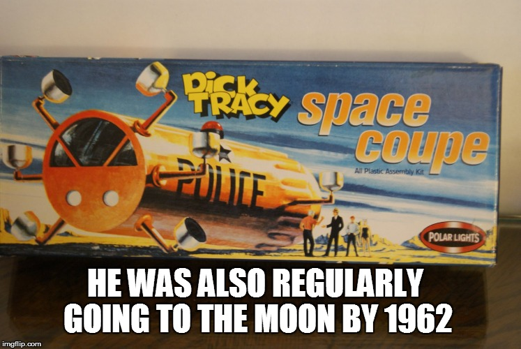 HE WAS ALSO REGULARLY GOING TO THE MOON BY 1962 | made w/ Imgflip meme maker