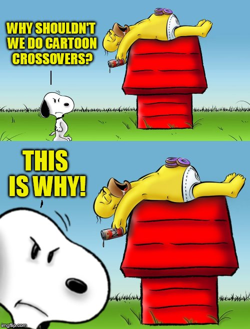 Snoopy Has An Uninvited Guest. (Cartoon Week, A Juicydeath1025 Event) | WHY SHOULDN'T WE DO CARTOON CROSSOVERS? THIS IS WHY! | image tagged in cartoon week,memes,snoopy,simpsons,homer simpson,crossover | made w/ Imgflip meme maker