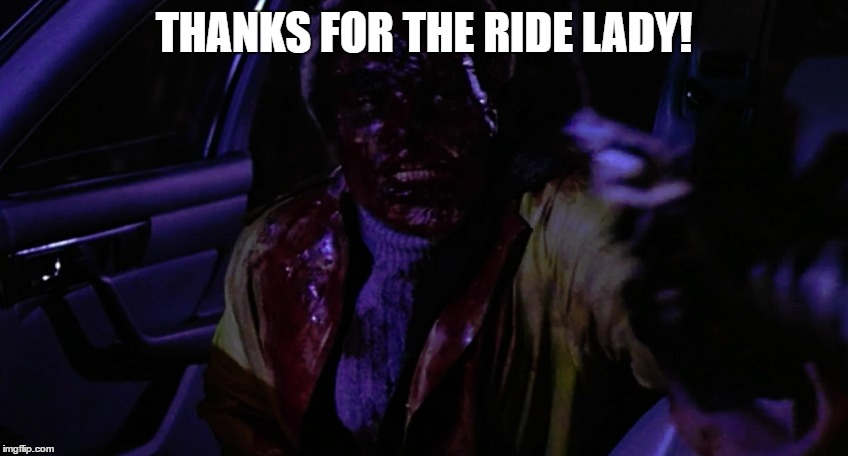 THANKS FOR THE RIDE LADY! | made w/ Imgflip meme maker