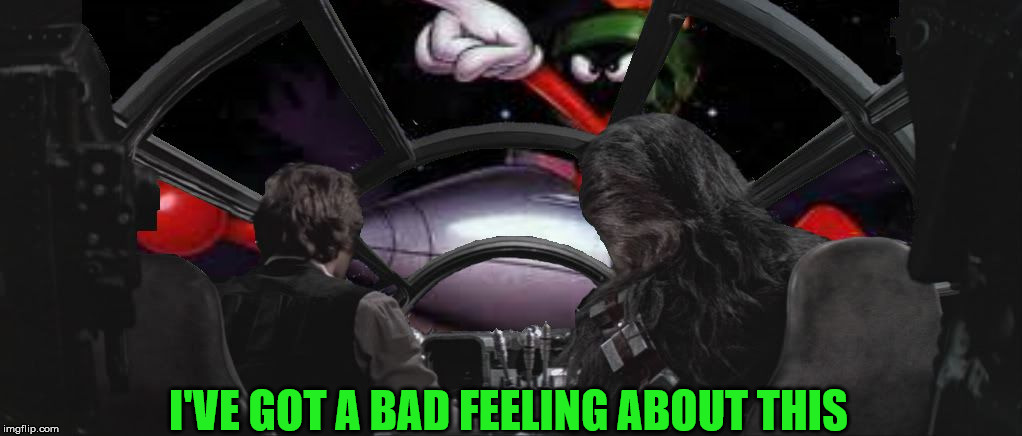 I've Got A Bad Feeling About This - When Cartoon Week & Famous Quote Weekend Come Together! | I'VE GOT A BAD FEELING ABOUT THIS | image tagged in han and chewie and marvin the martian,cartoon week,juicydeath1025,famous quote weekend,marvin the martian,never tell me the odds | made w/ Imgflip meme maker