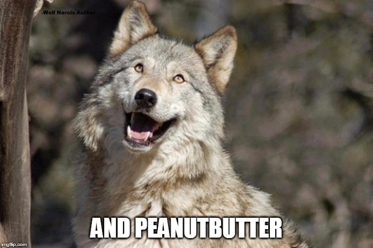 Optimistic Moon Moon Wolf Vanadium Wolf | AND PEANUTBUTTER | image tagged in optimistic moon moon wolf vanadium wolf | made w/ Imgflip meme maker