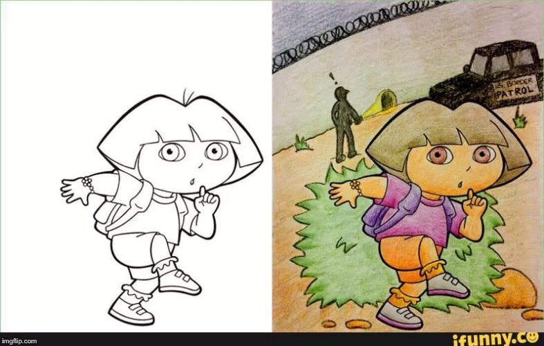It's not a repost, it's a reimagining. | image tagged in dora the explorer,immigrants | made w/ Imgflip meme maker