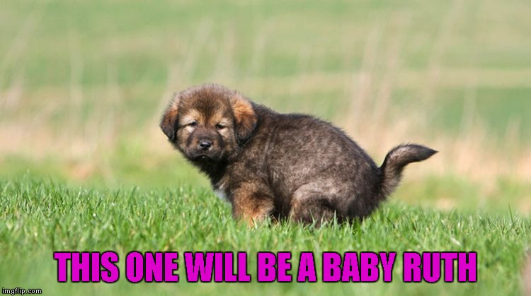 THIS ONE WILL BE A BABY RUTH | made w/ Imgflip meme maker