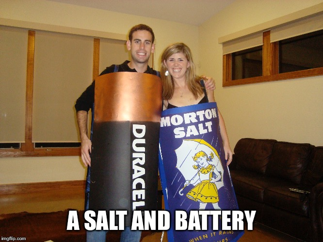 A SALT AND BATTERY | made w/ Imgflip meme maker