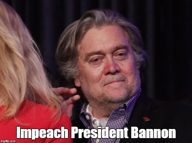 The Man Behind The Curtain | Impeach President Bannon | image tagged in bannon,bannon rules,trump ruled by bannon | made w/ Imgflip meme maker