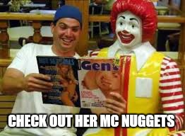 CHECK OUT HER MC NUGGETS | made w/ Imgflip meme maker
