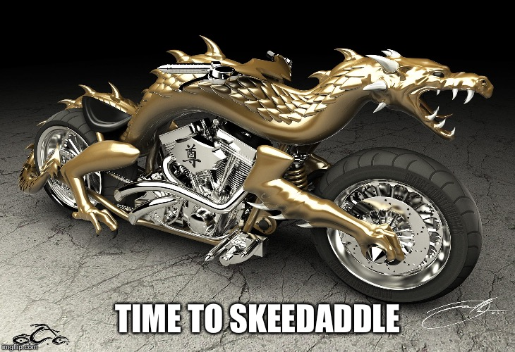 TIME TO SKEEDADDLE | made w/ Imgflip meme maker