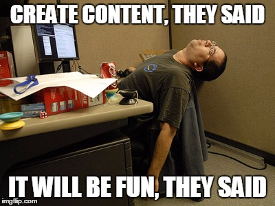 Sleeping Work | CREATE CONTENT, THEY SAID IT WILL BE FUN, THEY SAID | image tagged in sleeping work | made w/ Imgflip meme maker