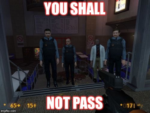 BM Employees | YOU SHALL NOT PASS | image tagged in memes,bm employees | made w/ Imgflip meme maker