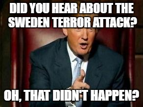 1k5p42 donald trump imgflip,Trump Sweden Meme