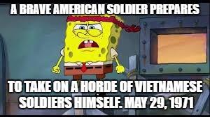 Image Tagged In Spongebob War Vietnam Imgflip