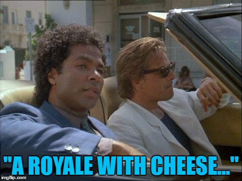 "Miami Fiction :) | ""A ROYALE WITH CHEESE..."" 
