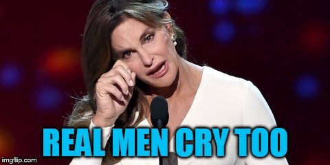 REAL MEN CRY TOO | made w/ Imgflip meme maker