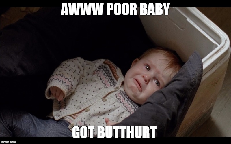 Baby got butthurt | AWWW POOR BABY GOT BUTTHURT | image tagged in butthurt,judith,the walking dead | made w/ Imgflip meme maker