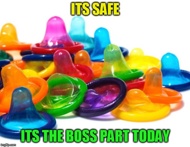 ITS SAFE ITS THE BOSS PART TODAY | made w/ Imgflip meme maker