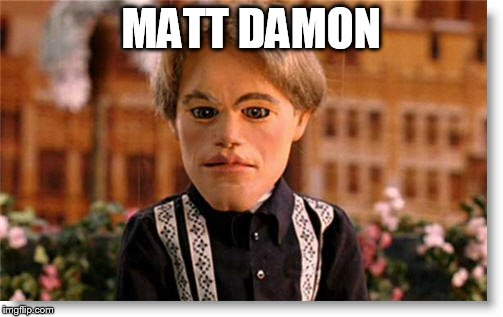 MATT DAMON | made w/ Imgflip meme maker