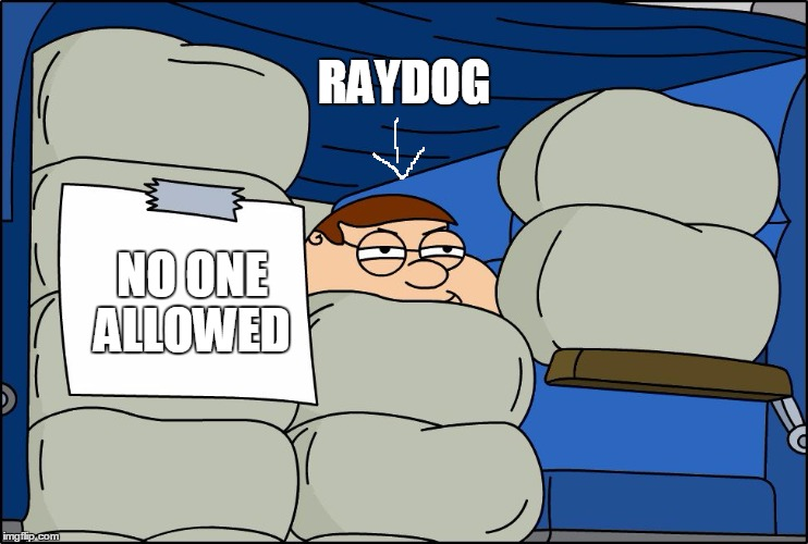 The front page | RAYDOG NO ONE ALLOWED | image tagged in no one allowed,family guy,raydog,front page,funny | made w/ Imgflip meme maker