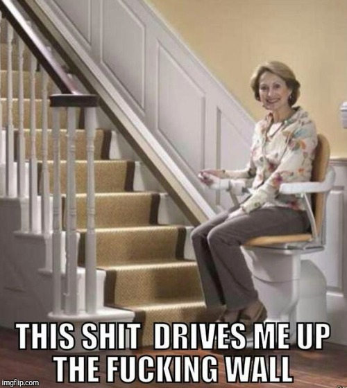 Stair lift chair | image tagged in memes,stairs,chair,need a lift | made w/ Imgflip meme maker