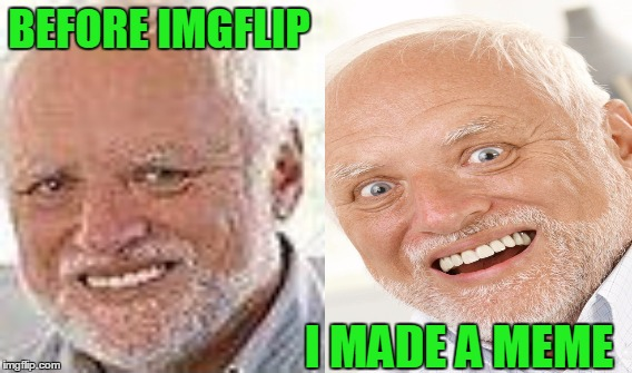 BEFORE IMGFLIP I MADE A MEME | made w/ Imgflip meme maker