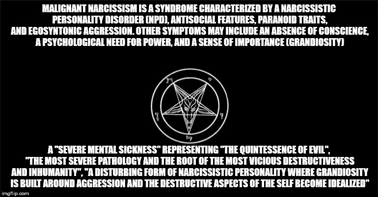 Malignant narcissistic personality disorder symptoms