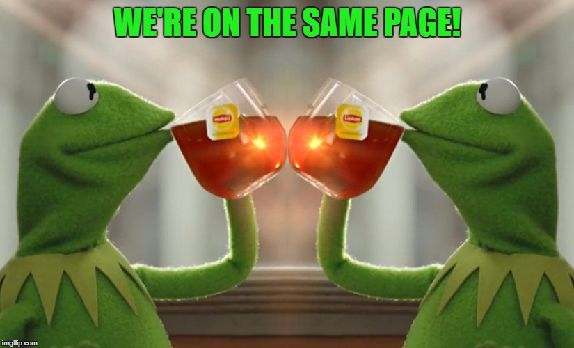 WE'RE ON THE SAME PAGE! | made w/ Imgflip meme maker
