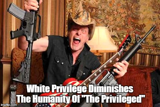 "White Privilege Diminishes The Humanity Of ""The Privileged"" 