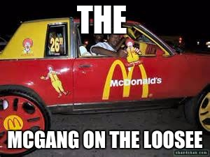 Boi |  THE; MCGANG ON THE LOOSEE | image tagged in homies | made w/ Imgflip meme maker