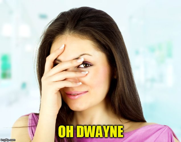 OH DWAYNE | made w/ Imgflip meme maker
