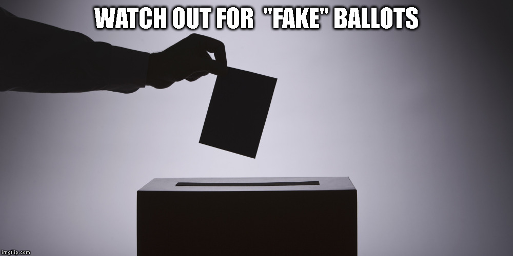 "BREAKING AND IT'S BAD! | WATCH OUT FOR  ""FAKE"" BALLOTS 