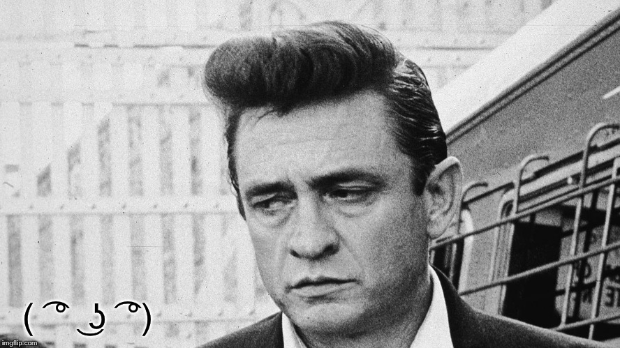 Johnny Cash Disappointed | ( ͡° ͜ʖ ͡°) | image tagged in johnny cash disappointed | made w/ Imgflip meme maker