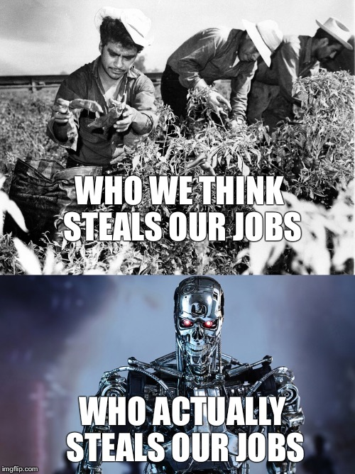 Who really steals our jobs? | WHO WE THINK STEALS OUR JOBS WHO ACTUALLY STEALS OUR JOBS | image tagged in immigration,automation,machine,migrants,robot,jobs | made w/ Imgflip meme maker