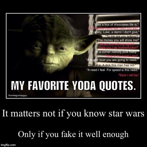 My favorite Yoda quotes - Imgflip