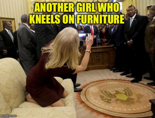 ANOTHER GIRL WHO KNEELS ON FURNITURE | made w/ Imgflip meme maker