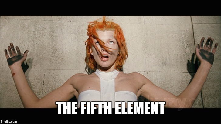 THE FIFTH ELEMENT | made w/ Imgflip meme maker