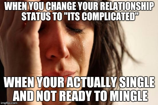 pros and cons of facebook relationship status its complicated