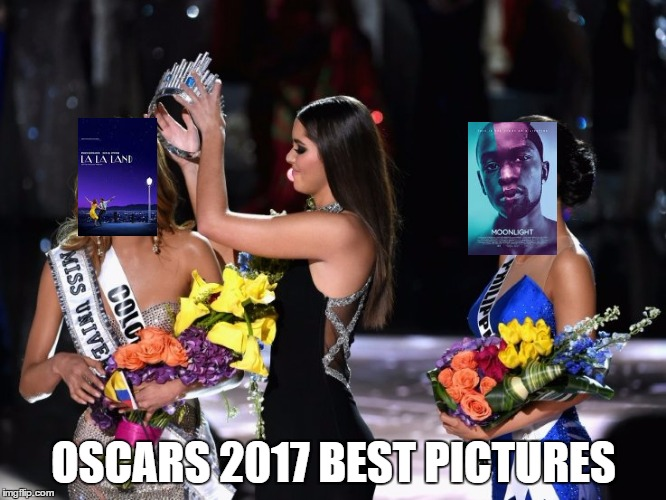 Miss Universe | OSCARS 2017 BEST PICTURES | image tagged in miss universe | made w/ Imgflip meme maker