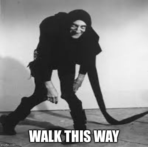 WALK THIS WAY | made w/ Imgflip meme maker