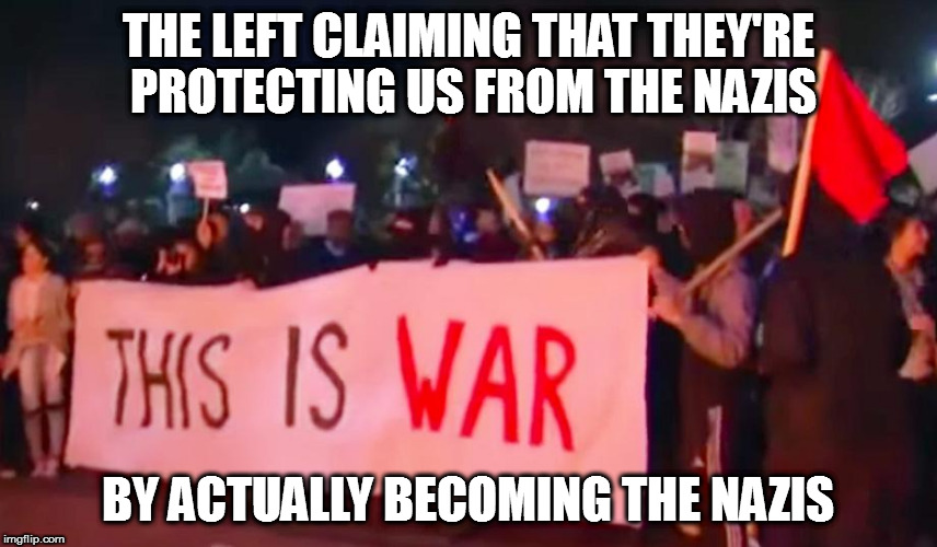 THE LEFT CLAIMING THAT THEY'RE PROTECTING US FROM THE NAZIS BY ACTUALLY BECOMING THE NAZIS | image tagged in berkeley protest riots 2017 trump milo yiannopoulos | made w/ Imgflip meme maker