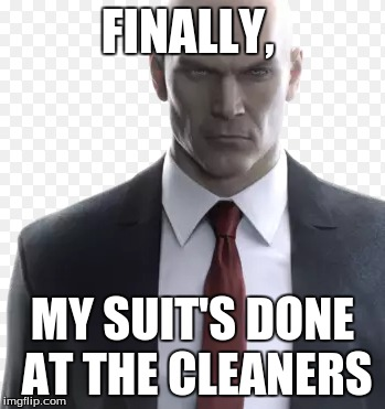 FINALLY, MY SUIT'S DONE AT THE CLEANERS | made w/ Imgflip meme maker