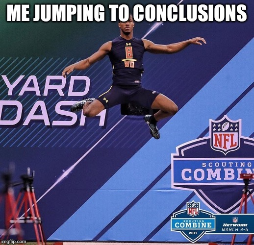 Jump To Conclusions Memes Gifs Imgflip